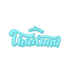 Welcome to thailand text banner trendy lettering vector