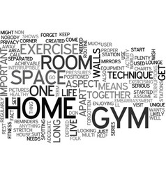 Why dont you and your home gym get a room vector