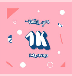 1k followers thank you vector image