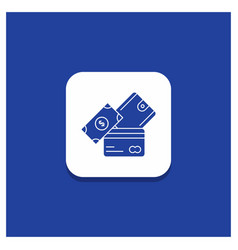 blue round button for credit card money currency vector image