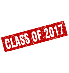 square grunge red class of 2017 stamp vector image
