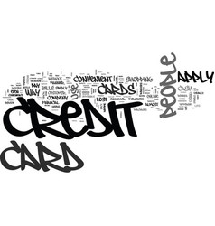 why do people apply for credit cards text word vector image vector image