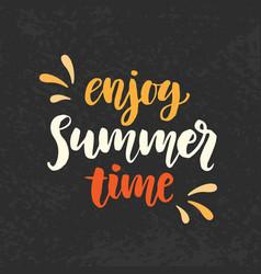 Enjoy summer time phrase vector