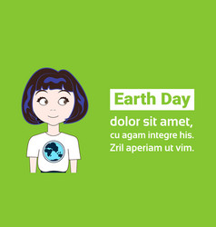 earth day holiday concept young girl wearing t vector image