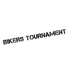 Bikers Tournament rubber stamp vector