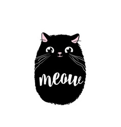 black cute cat print design meow lettering vector image