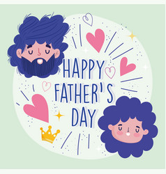 happy fathers day dad and daughter faces cartoon vector image