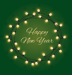 happy new year sign in glowing bulb wreath vector image