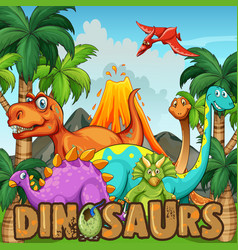 different types of dinosaurs by the volcano vector image