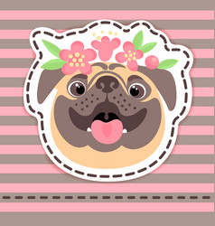 Fashion patch badges happy pug in flower crown on vector