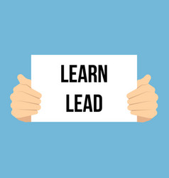 man showing paper learn lead text vector image