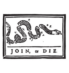Join or die vintage vector