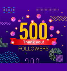 thank you 500 followers numbers congratulating vector image