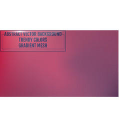 gradient mesh abstract background trendy soft vector image