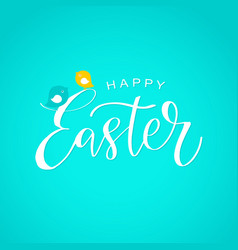 happy easter calligraphy design hand drawn vector image