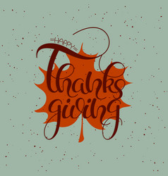 thanksgiving hand drawn text happy vector image