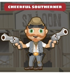 Cartoon character Wild West - cheerful southerner vector