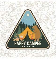 Happy camper patch be wild concept for vector