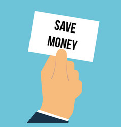 man showing paper save money text vector image