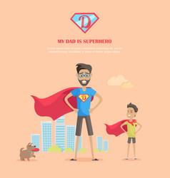 My dad is superhero concept in flat design vector