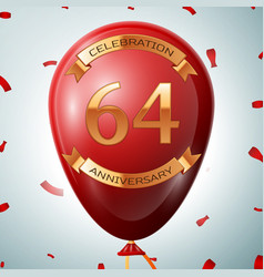 Red balloon with golden inscription 64 years vector