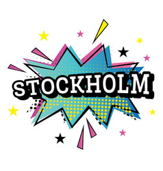 Stockholm comic text in pop art style vector