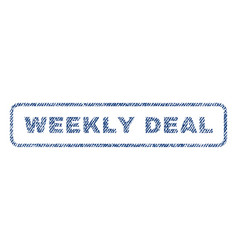 Weekly deal textile stamp vector