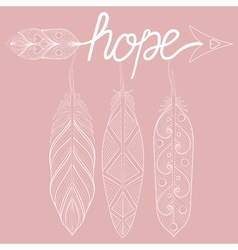 Bohemian Arrow on pink background letters Hope vector image
