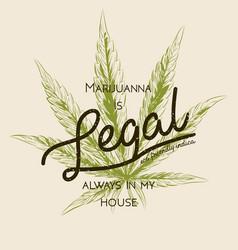 Legal marijuana weed cannabis green leaf retro vector