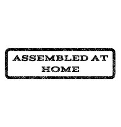 Assembled at home watermark stamp vector