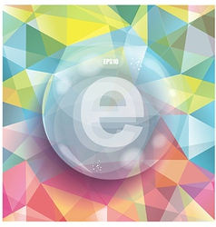 Glass bubble on abstract geometric 3D background vector image vector image