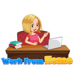 Font design for work from home with woman working vector