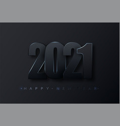 Happy new 2021 year black paper numbers happy vector