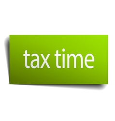 Tax time square paper sign isolated on white vector