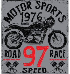 Tee graphic motorcycle label t shirt design with vector
