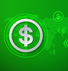 Dollar Signs on Green Technology Background vector image