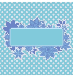 Blue frame with flowers vector image