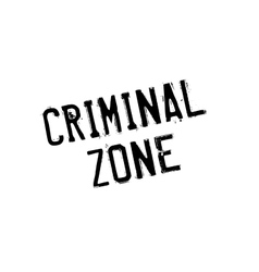 Criminal Zone rubber stamp vector