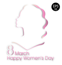 happy women day greeting card 8 march women day vector image