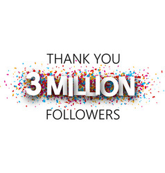 Thank you 3 million followers banner with vector