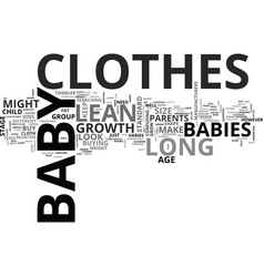 baby clothes long and lean text word cloud concept vector image