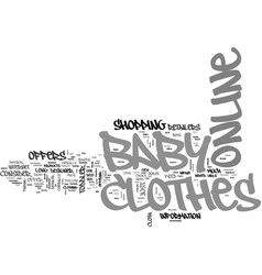 baby clothes online text word cloud concept vector image vector image