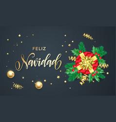 Feliz navidad spanish merry christmas holiday vector