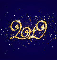 gold glitter inscription 2019 year on vector image