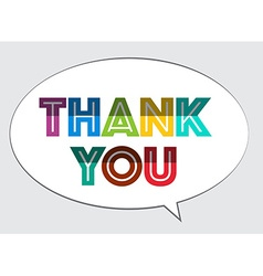 Thank You Colorful Bent Paper Cut Slogan on Speech vector image vector image
