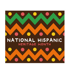 National hispanic heritage lettering with paint vector