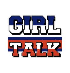 Slogan girl phrase graphic print fashion vector