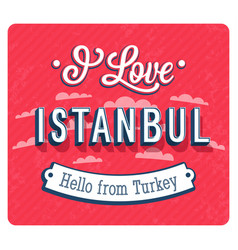 Vintage greeting card from istanbul vector