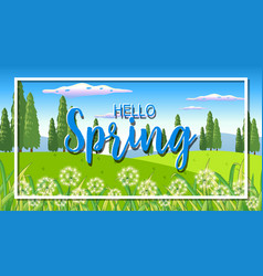 nature scene background with word hello spring in vector image