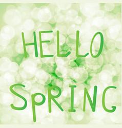 Inscription hello spring on a vector